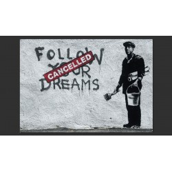 Dreams Cancelled (Banksy)